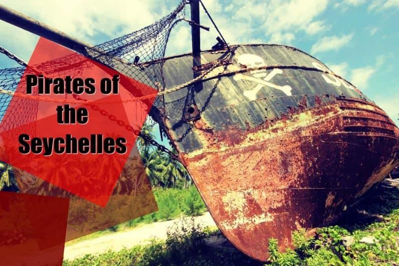 Pirates of Seychelles