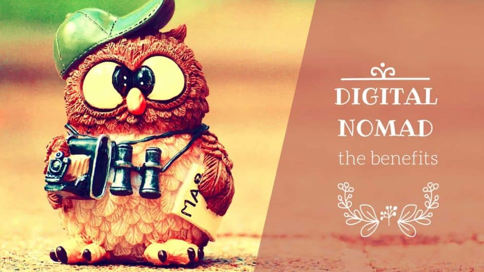 Benefits of the Digital Nomad Lifestyle