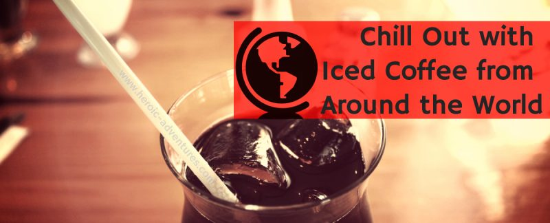 Worldwide Ice Coffee Culture
