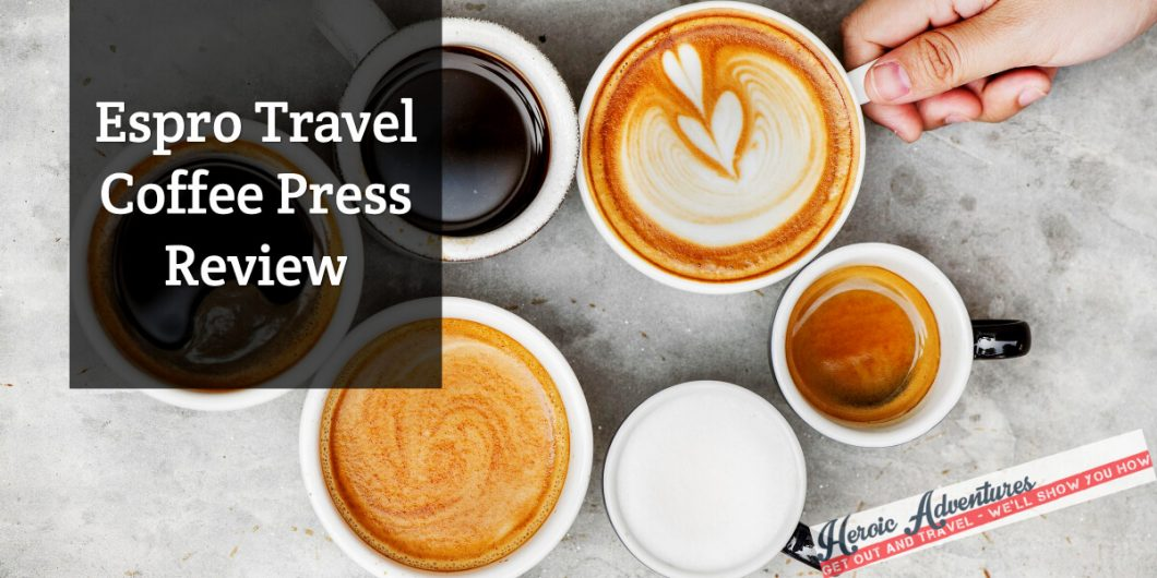 Espro Travel Coffee Press Review