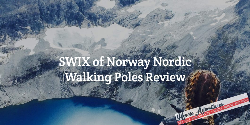 SWIX of Norway Nordic Walking Poles Review