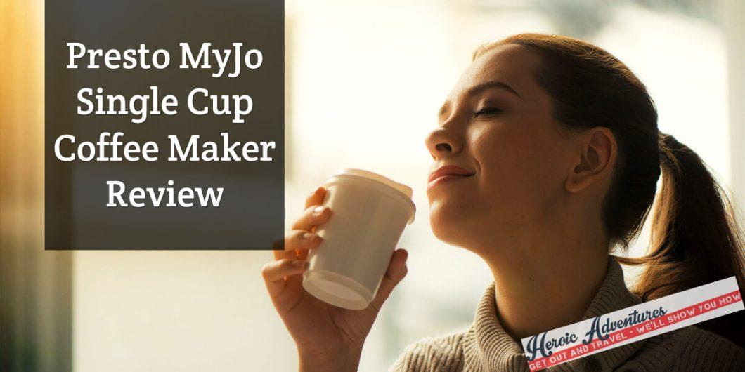 Presto MyJo Single Cup Coffee Maker Review